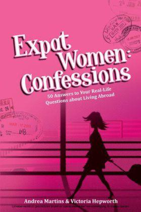Expat Women: Confessions