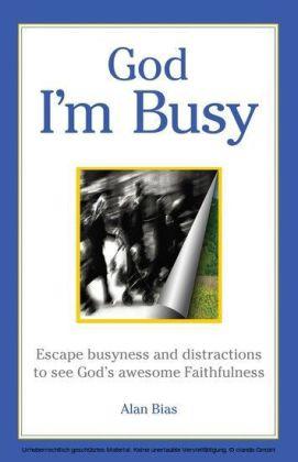 God I'm Busy