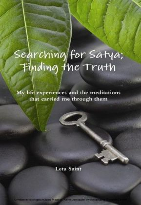 Searching for Satya; Finding the Truth