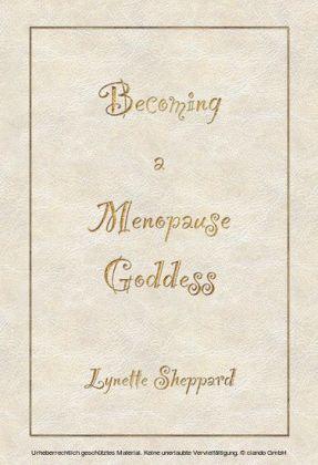 Becoming A Menopause Goddess