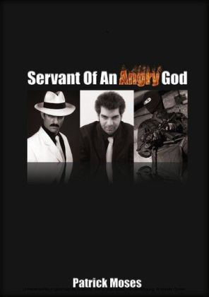 Servant of an Angry God