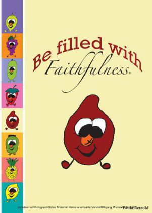 Be Filled With Faithfulness