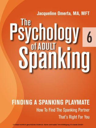 The Psychology of Adult Spanking, Vol. 6, Finding A Spanking Playmate