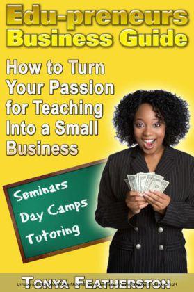 The Edupreneurs Business Guide