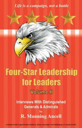 Four-Star Leadership for Leaders - Volume II