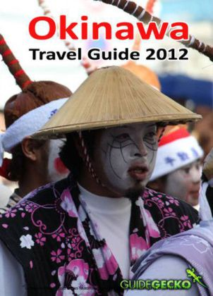 Okinawa Travel Guide 2012