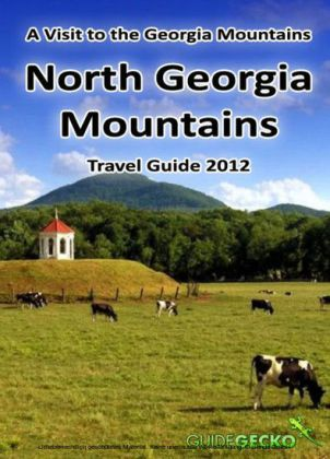 North Georgia Mountains Travel Guide 2012