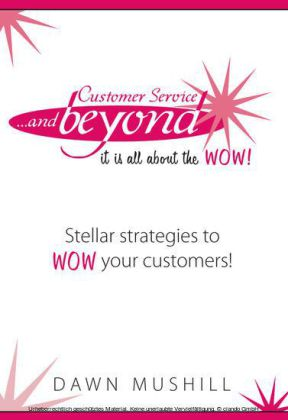 Customer Service... and Beyond