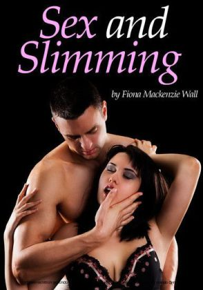 Sex and Slimming