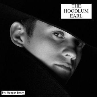 HOODLUM EARL