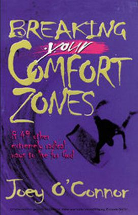 Breaking Your Comfort Zones