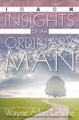 Insights of an Ordinary Man