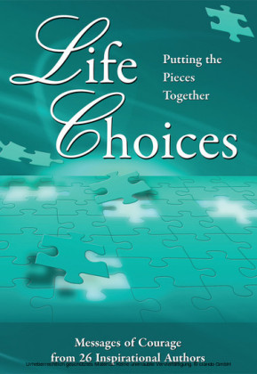 Life Choices: Putting the Pieces Together