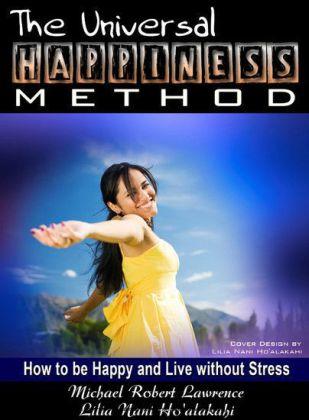 The Universal Happiness Method