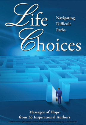 Life Choices: Navigating Difficult Paths