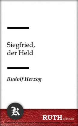 Siegfried, der Held