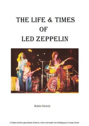 The Life & Times Of Led Zeppelin