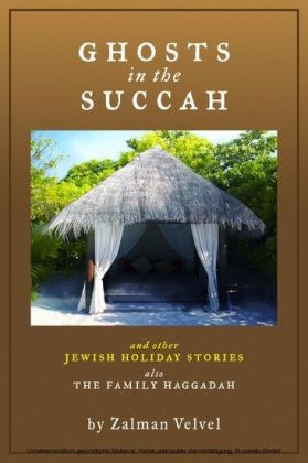 Ghosts in the Succah and Other Jewish Holiday Stories