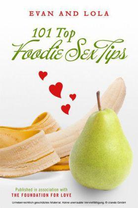 101 Top Foodie Sex Tips