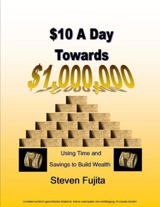 $10 a Day Towards $1,000,000