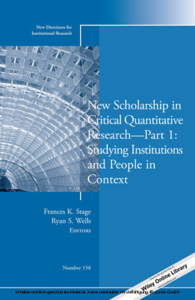New Scholarship in Critical Quantitative ResearchPart 1: Studying Institutions and People in Context