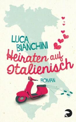 Heiraten auf Italienisch