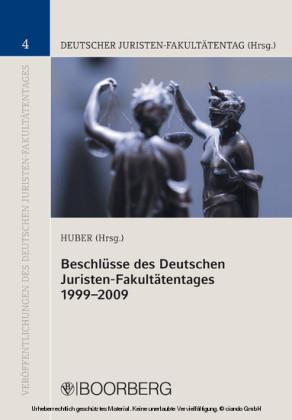 Beschlüsse des Deutschen Juristen-Fakultätentages 1999-2009