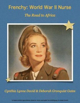 Frenchy: World War II Nurse