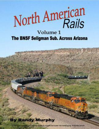 North American Rails: Volume 1