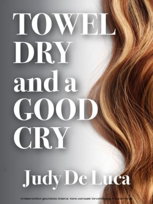 Towel Dry and a Good Cry
