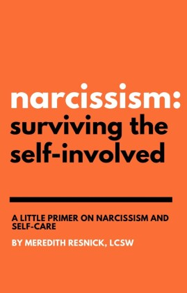 Narcissism: Surviving the Self-Involved