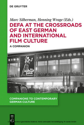 DEFA at the Crossroads of East German and International Film Culture