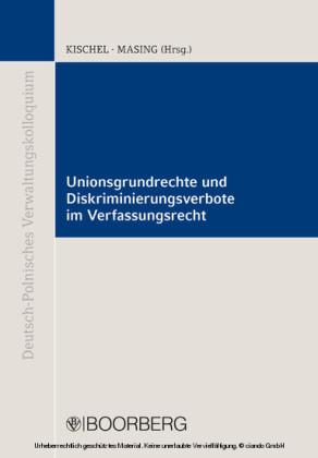 Unionsgrundrechte und Diskriminierungsverbote im Verfassungsrecht