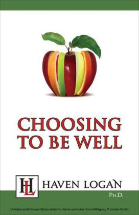Choosing to Be Well