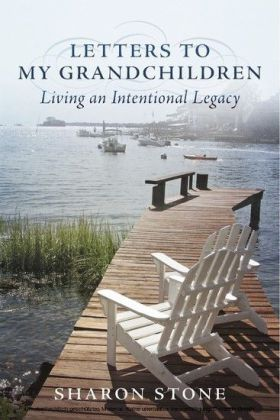 Letters to My Grandchildren - Living an Intentional Legacy