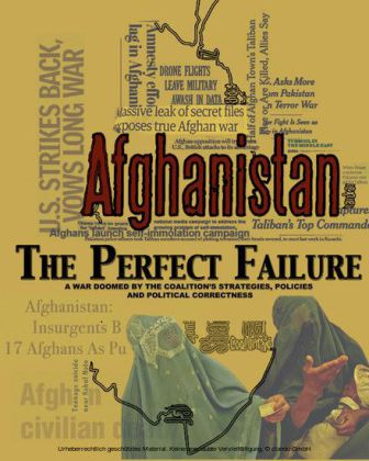 Afghanistan: The Perfect Failure