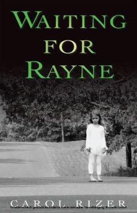 Waiting for Rayne