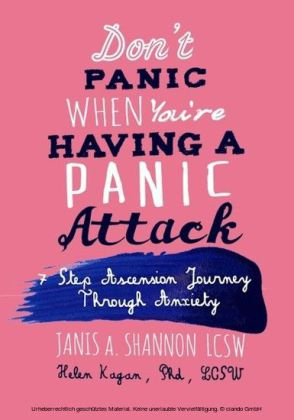 Don't Panic When You're Having A Panic Attack