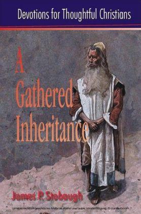 A Gathered Inheritance