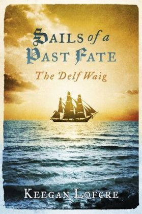 Sails of a Past Fate
