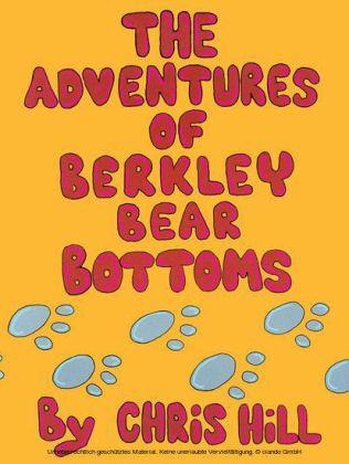 The Adventures Of Berkley Bear Bottoms