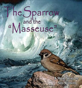The Sparrow and the 'Masseuse'