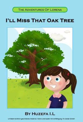 I'll Miss That Oak Tree