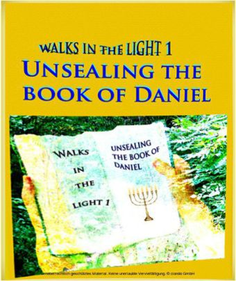 Unsealing the Book of Daniel