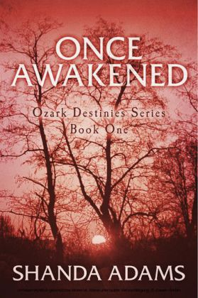 Ozark Destinies - Once Awakened