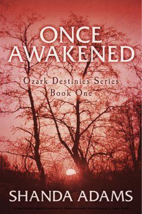 Ozark Destinies - Once Awakened