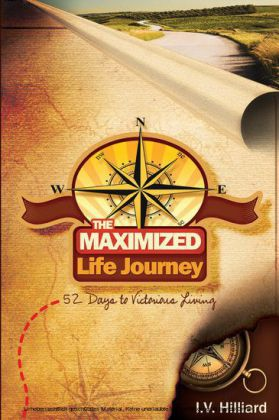 The Maximized Life Journey