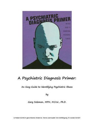 A Psychiatric Diagnosis Primer