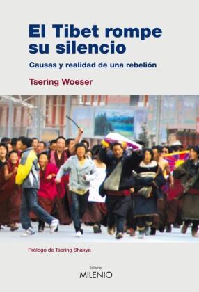 El Tibet rompe su silencio
