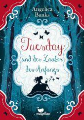 Tuesday und der Zauber des Anfangs Cover